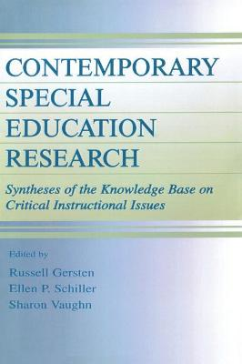 Contemporary Special Education Research: Syntheses of the Knowledge Base on Critical Instructional Issues