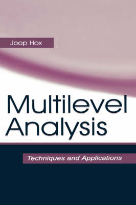 Multilevel Analysis: Techniques and Applications
