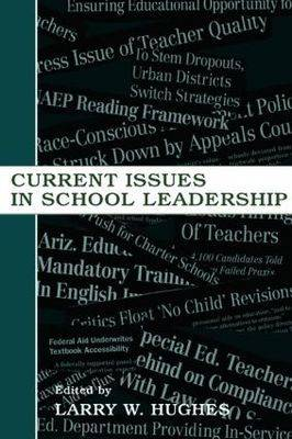 Current Issues in School Leadership
