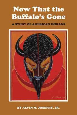 Now That the Buffalo's Gone: Study of Today's American Indians