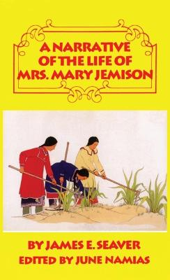 A Narrative of the Life of Mrs Mary Jemison