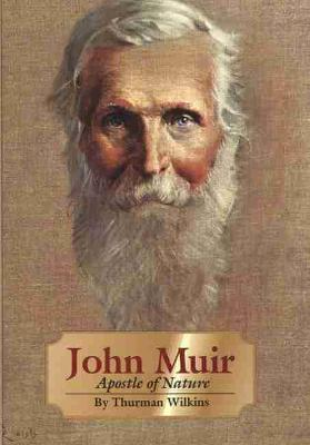 John Muir: Apostle of Nature