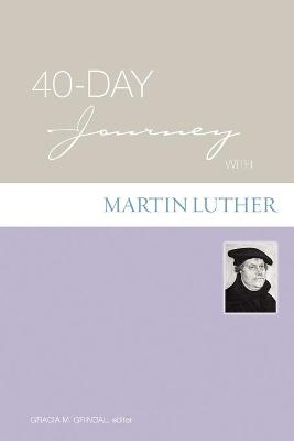 40-day Journey with Martin Luther