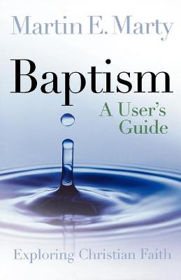 Baptism: A User's Guide
