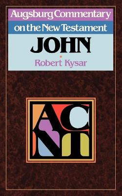 Augsburg Commentary on the New Testament: John