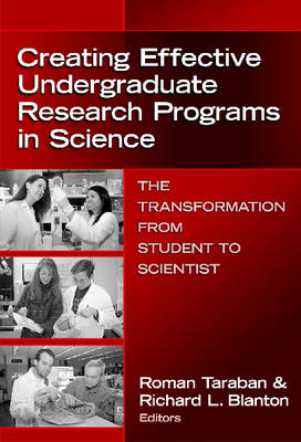 Creating Effective Undergraduate Research Programs in Science: The Transformation from Student to Scientist