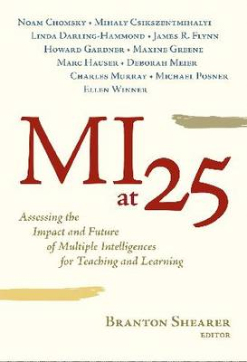 MI at 25: Assessing the Impact and Future of Multiple Intelligences for Teaching and Learning