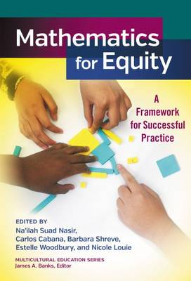 Mathematics for Equity: A Framework for Successful Practice