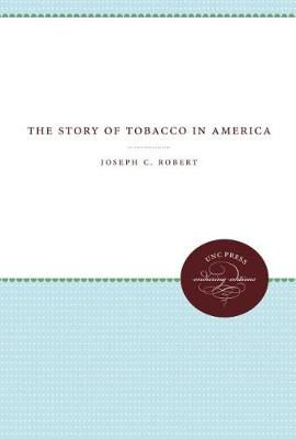 The Story of Tobacco in America