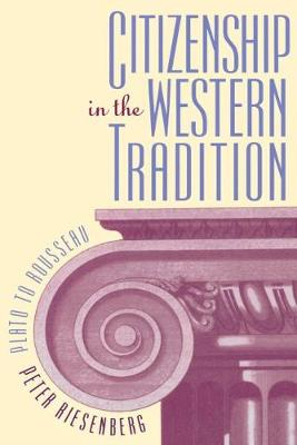 Citizenship in the Western Tradition: Plato to Rousseau