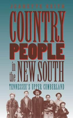 Country People in the New South: Tennessee's Upper Cumberland