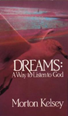 Dreams: Way to Listen to God
