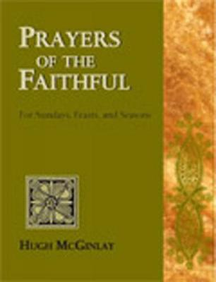Prayers of the Faithful: For Sundays, Feasts, and Seasons