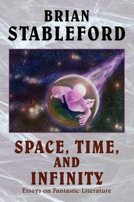 Space, Time, and Infinity: Essays on Fantastic Literature
