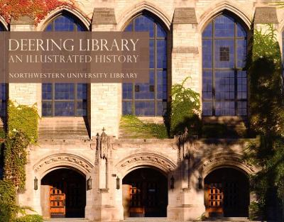 Deering Library: An Illustrated History