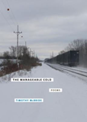 The Manageable Cold: Poems