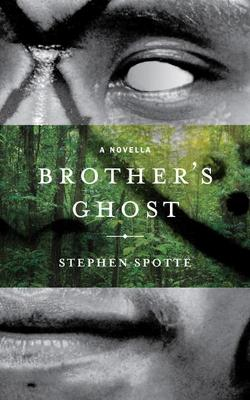 Brother's Ghost: A Novella