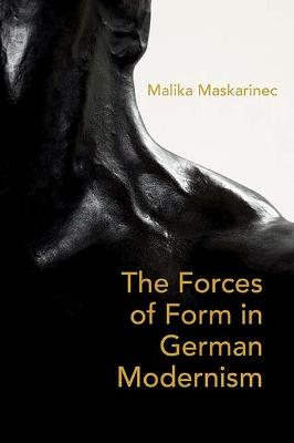 On Weight and the Will: The Forces of Form in German Literature and Aesthetics, 1890-1930