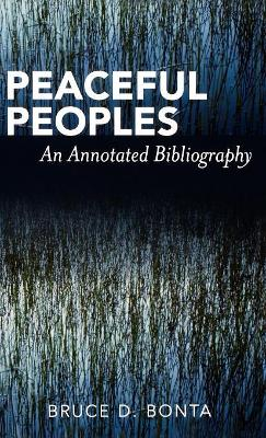 Peaceful Peoples: An Annotated Bibliography