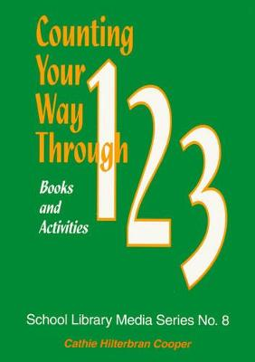 Counting Your Way Through 1-2-3: Books and Activities