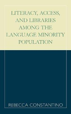 Literacy, Access, and Libraries Among the Language Minority Community