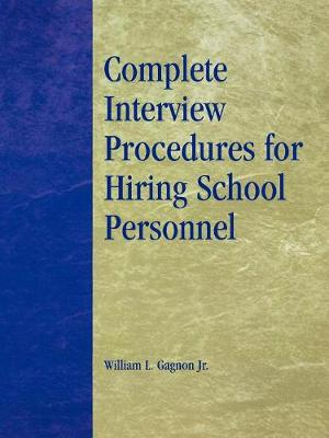 Complete Interview Procedures for Hiring School Personnel