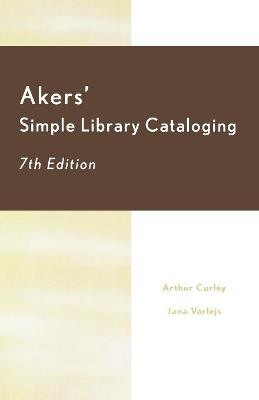 Akers' Simple Library Cataloging