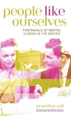 People Like Ourselves: Portrayals of Mental Illness in the Movies