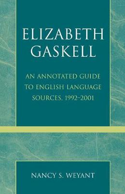 Elizabeth Gaskell: An Annotated Guide to English Language Sources, 1992-2001