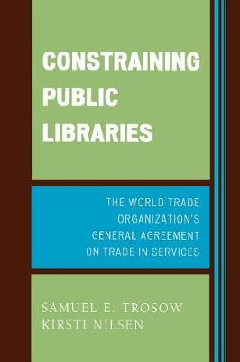 Constraining Public Libraries: The World Trade Organization's General Agreement on Trade in Services