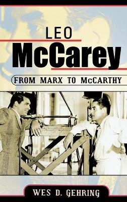 Leo McCarey: From Marx to McCarthy