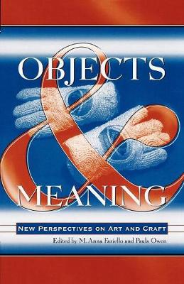Objects and Meaning: New Perspectives on Art and Craft