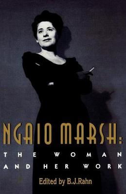 Ngaio Marsh: The Woman and Her Work