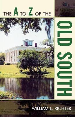 The A to Z of the Old South