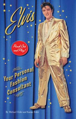 Elvis:Your Personal Fashion Consultant: Your Personal Fashion Consultant