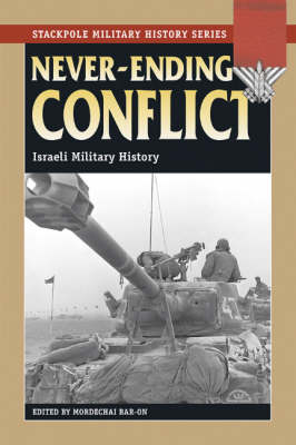 Never-Ending Conflict: Israeli Military History