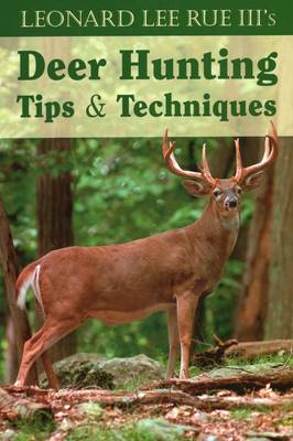 Deer Hunting Tips and Techniques