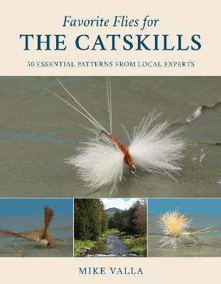 Favorite Flies for the Catskills