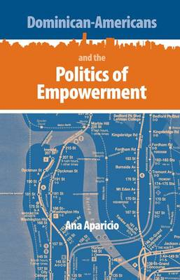 Dominican-Americans and the Politics of Empowerment