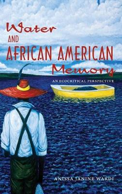 Water and African American Memory: An Ecocritical Perspective