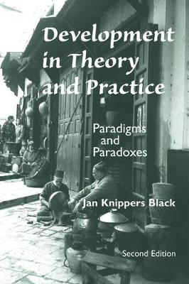 Development In Theory And Practice: Paradigms And Paradoxes, Second Edition