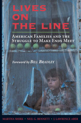 Lives On the Line: American Families and the Struggle to Make Ends Meet
