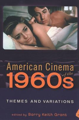 American Cinema of the 1960s: Themes and Variations