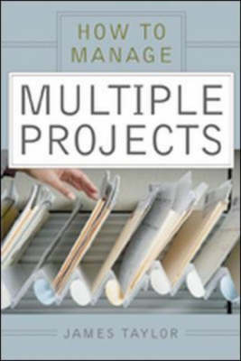 How to Manage Multiple Projects