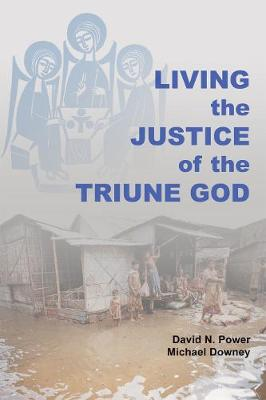 Living the Justice of the Triune God