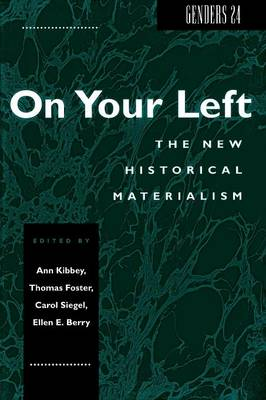 Genders 24: On Your Left: The New Historical Materialism