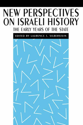 New Perspectives on Israeli History: The Early Years of the State