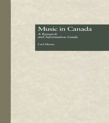 Music in Canada: A Research and Information Guide