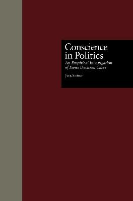 Conscience in Politics: An Empirical Investigation of Swiss Decision Cases