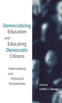 Democratizing Education and Educating Democratic Citizens: International and Historical Perspectives